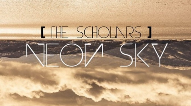 The Scholars – Neon Sky (Stars) [Release: 30 September 2013]